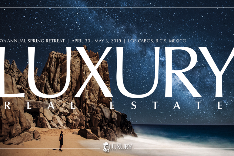 Who's Who in Luxury Real Estate – LRECabo Event